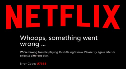 Netflix error message code u7353